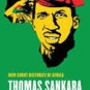 Book Review: Thomas Sankara, An African Revolutionary